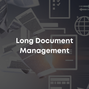 Long Document Management