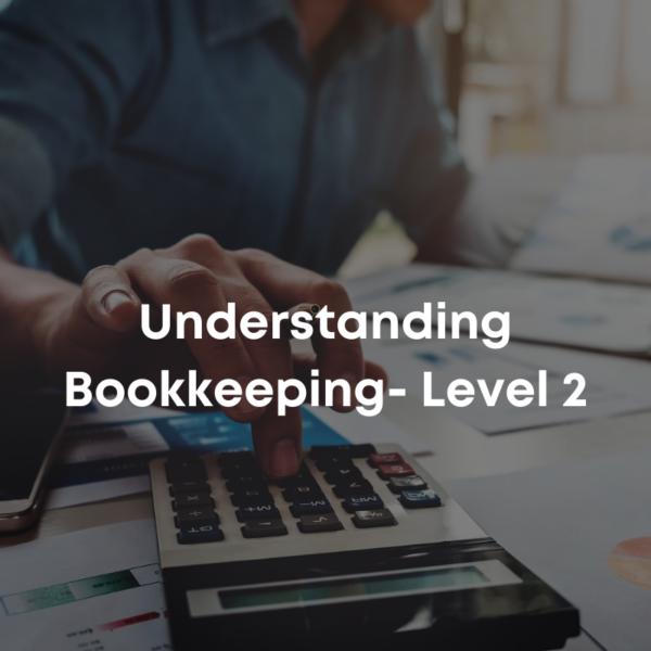 Understanding Bookkeeping - Level 2